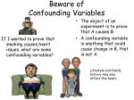 Beware of Confounding Variables