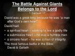 The Battle Against Giants Belongs to the Lord 1 Samuel 17
