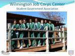 Wilmington Job Corps Center Student Government Association