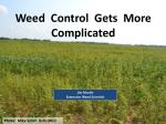 Weed Control Gets More Complicated