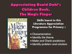 Appreciating Roald Dahl's Children Book, The Magic Finger