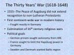 The Thirty Years' War (1618-1648)