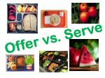 Offer vs. Serve
