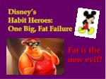 Disney's Habit Heroes: One Big, F at Failure