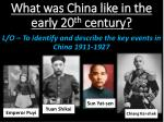 What was China like in the early 20 th century?