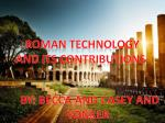 Roman Technology And Its Contributions.