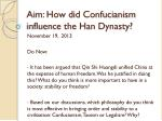 Aim: How did Confucianism influence the Han Dynasty?