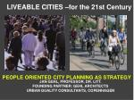 LIVEABLE CITIES –for the 21st Century