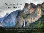 Tectonics of the Sierra Nevada