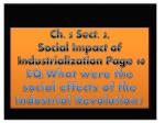 Ch. 5 Sect. 3, Social Impact of Industrialization Page 10