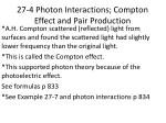 27-4 Photon Interactions; Compton Effect and Pair Production