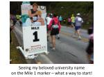 Seeing my beloved university name on the Mile 1 marker – what a way to start!