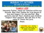 MONDAY  7 TH  OCTOBER Our Lady of the Rosary This week we say a vocations prayer for every day