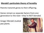 Mendel's particulate theory of heredity