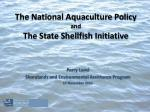 The National Aquaculture Policy and The State Shellfish Initiative