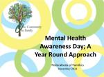 Mental Health Awareness Day; A Year Round Approach