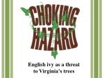 English ivy as a threat to Virginia's trees