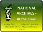NATIONAL ARCHIVES - At the Core!