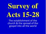 Survey of Acts 15-28