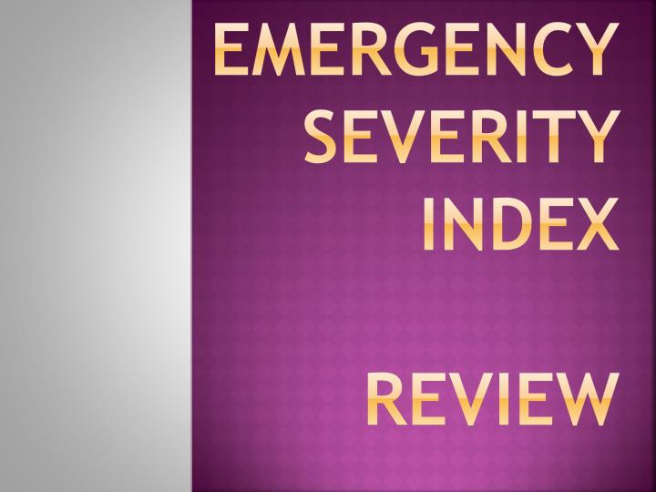 emergency severity index review n.