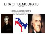 ERA OF DEMOCRATS 1800-1860