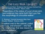 Did Lucy Walk Upright?