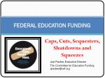 FEDERAL EDUCATION FUNDING