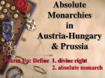 Absolute Monarchies in Austria-Hungary & Prussia