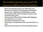 The Federal Bureaucracy and The Executive Office of The President