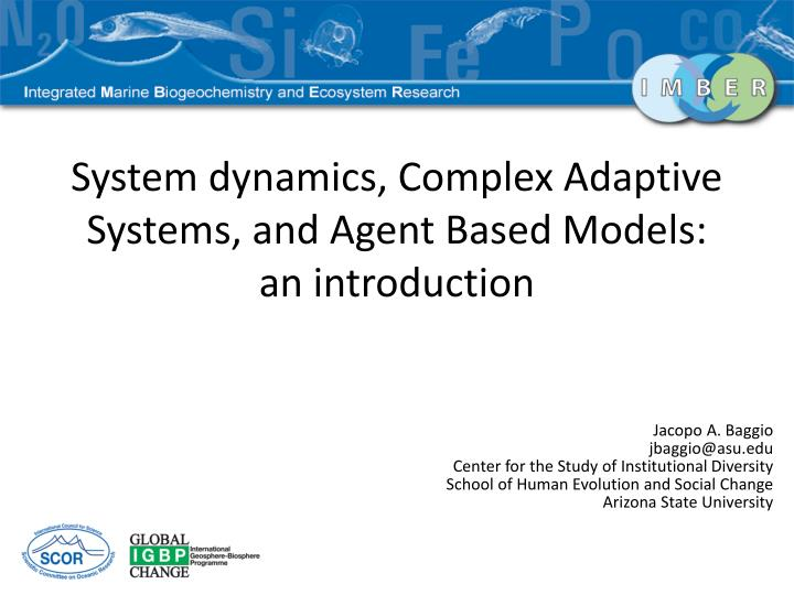 system dynamics complex adaptive systems and agent based models an introduction n.
