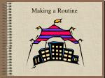 Making a Routine