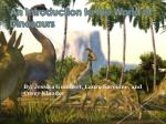 An Introduction to the World of Dinosaurs