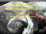 Extratropical Cyclones  – Genesis, Development, and Decay Xiangdong Zhang