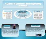 A Quarter of Computer Science Engineering by: Megan Lee