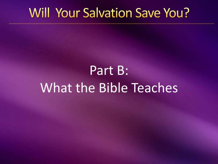 will your salvation save you n.