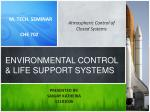 ENVIRONMENTAL CONTROL & LIFE SUPPORT SYSTEMS