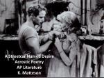 A Streetcar Named Desire Acrostic Poetry AP Literature K. Matteson
