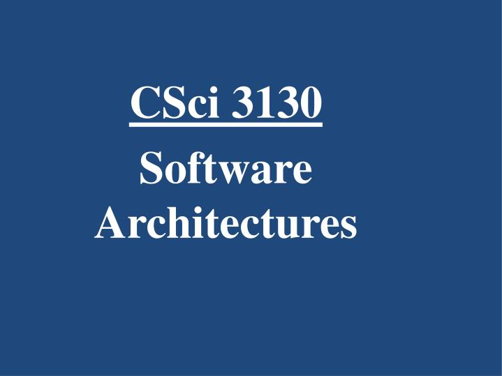 csci 3130 software architectures n.