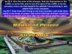 """"""" …an  House of Prayer  for  All People."""""""
