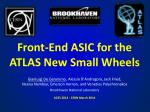 Front-End ASIC for the ATLAS New Small Wheels