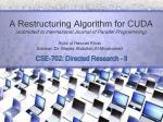 A Restructuring Algorithm for CUDA (submitted to International Journal of Parallel Programming)
