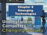 Chapter 8 Emerging Technologies