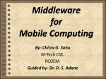Middleware for Mobile Computing