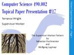 Computer Science 490.002 Topical Paper Presentation # 17