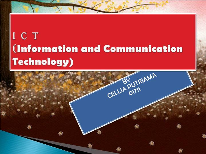 i c t information and communication technology n.