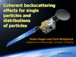 Coherent backscattering effects for single particles and distributions of particles