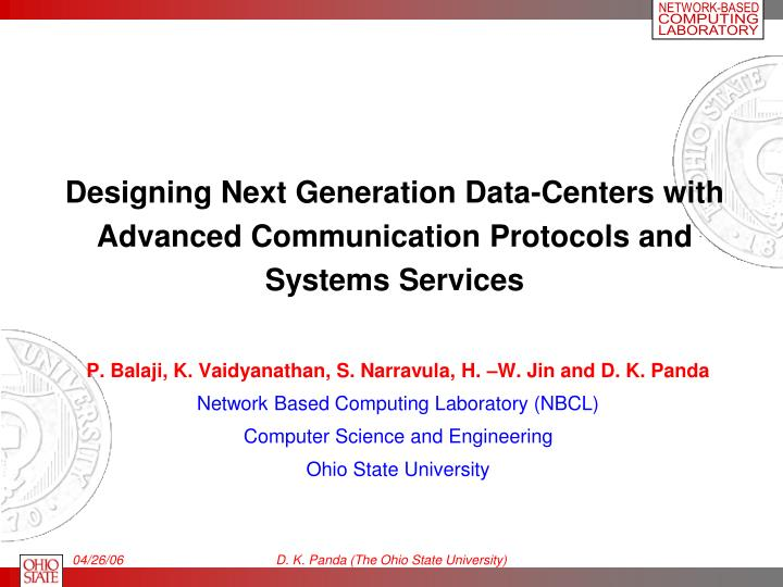 designing next generation data centers with advanced communication protocols and systems services n.