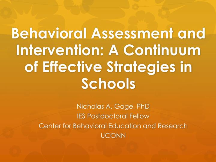 behavioral assessment and intervention a continuum of effective strategies in schools n.