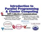 Introduction to  Parallel  Programming & Cluster Computing  MPI Collective Communications