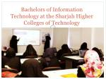 Bachelors of Information Technology at the Sharjah Higher Colleges of Technology